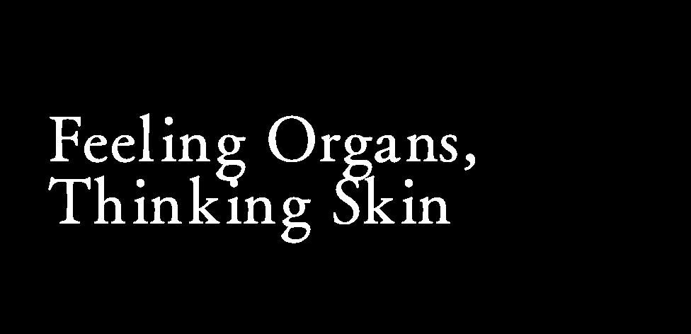 感じる内臓、考える皮膚。