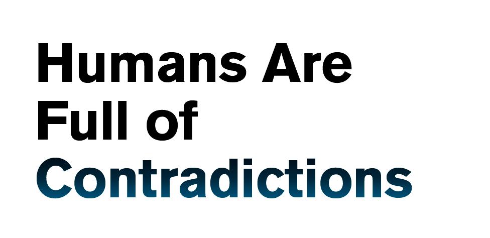 人間は矛盾に満ちている